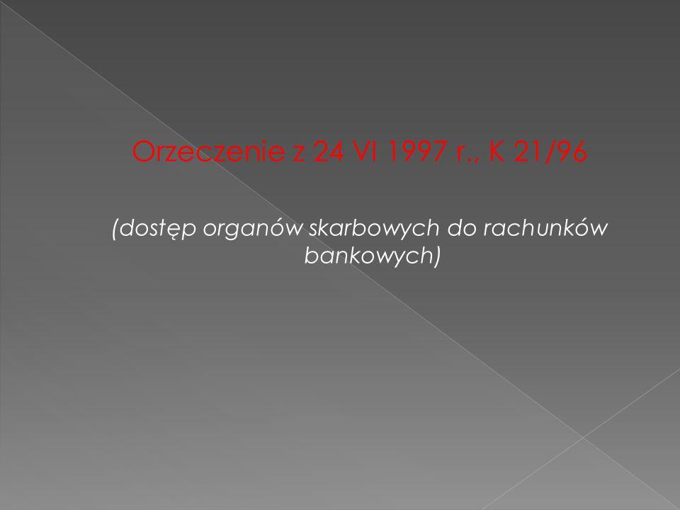 (dostęp organów skarbowych do rachunków bankowych)
