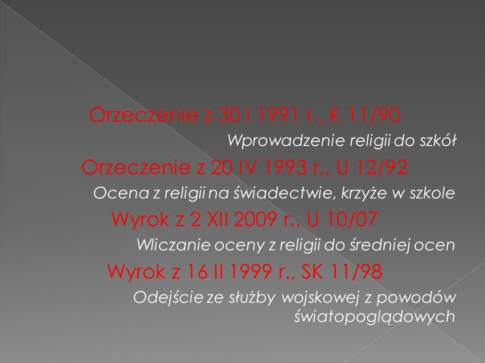 Orzeczenie z 30 I 1991 r., K 11/90 Orzeczenie z 20 IV 1993 r., U 12/92