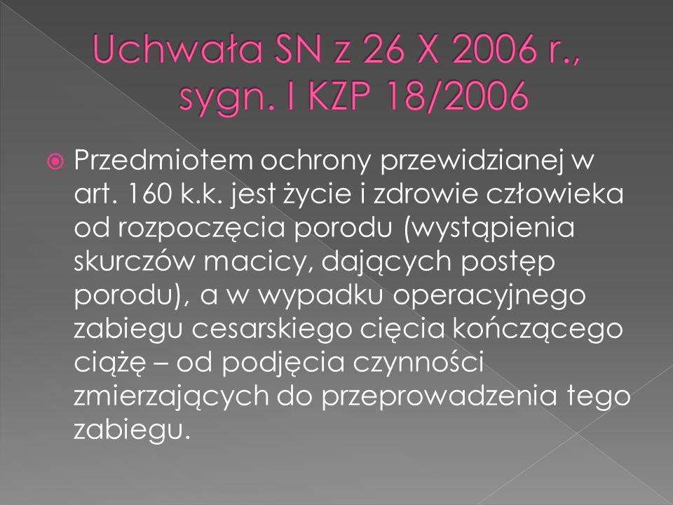 Uchwała SN z 26 X 2006 r., sygn. I KZP 18/2006