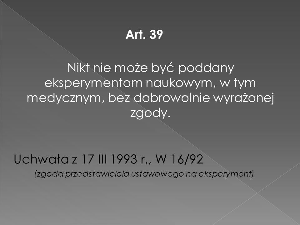 (zgoda przedstawiciela ustawowego na eksperyment)
