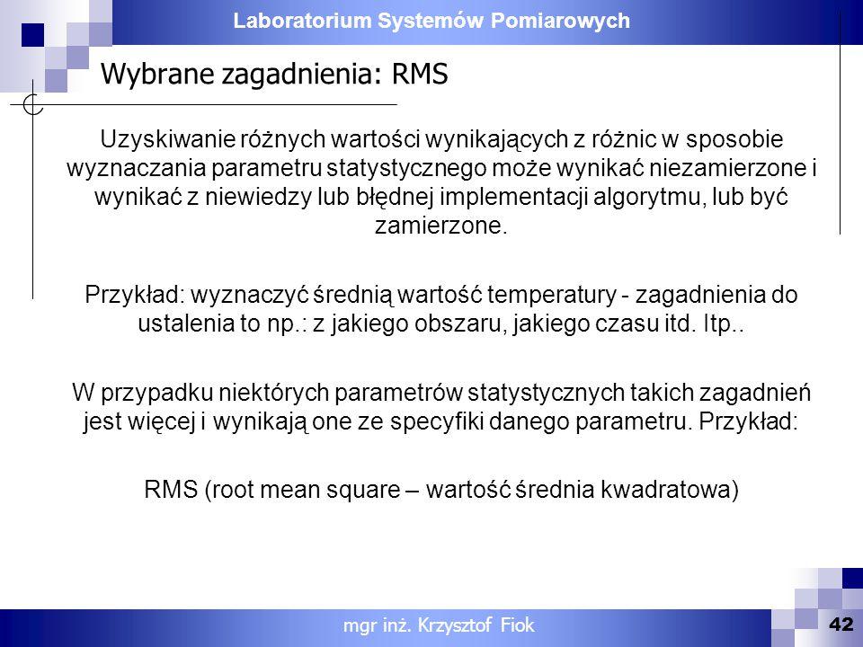 Wybrane zagadnienia: RMS