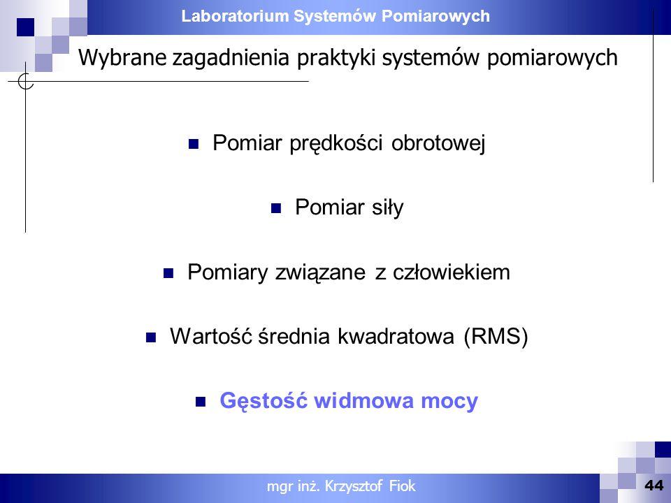 Wybrane zagadnienia praktyki systemów pomiarowych