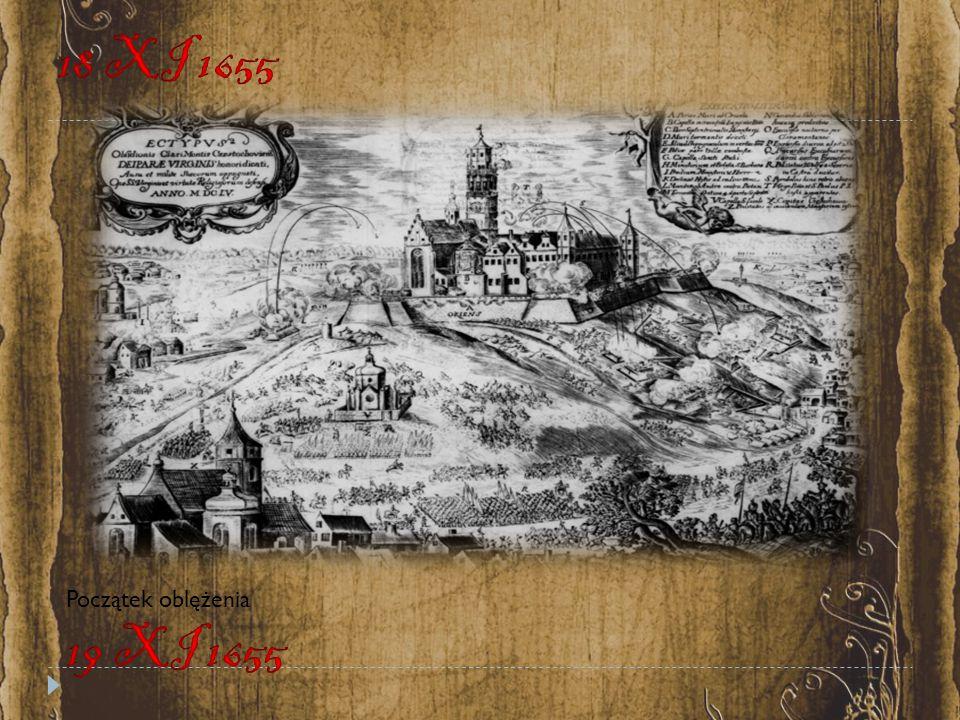 18 XI 1655 Początek oblężenia 19 XI 1655