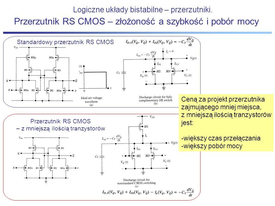 Przerzutnik RS CMOS – złożoność a szybkość i pobór mocy