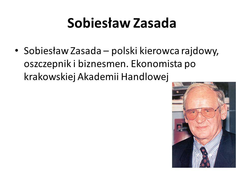 Sobiesław Zasada Sobiesław Zasada – polski kierowca rajdowy, oszczepnik i biznesmen.