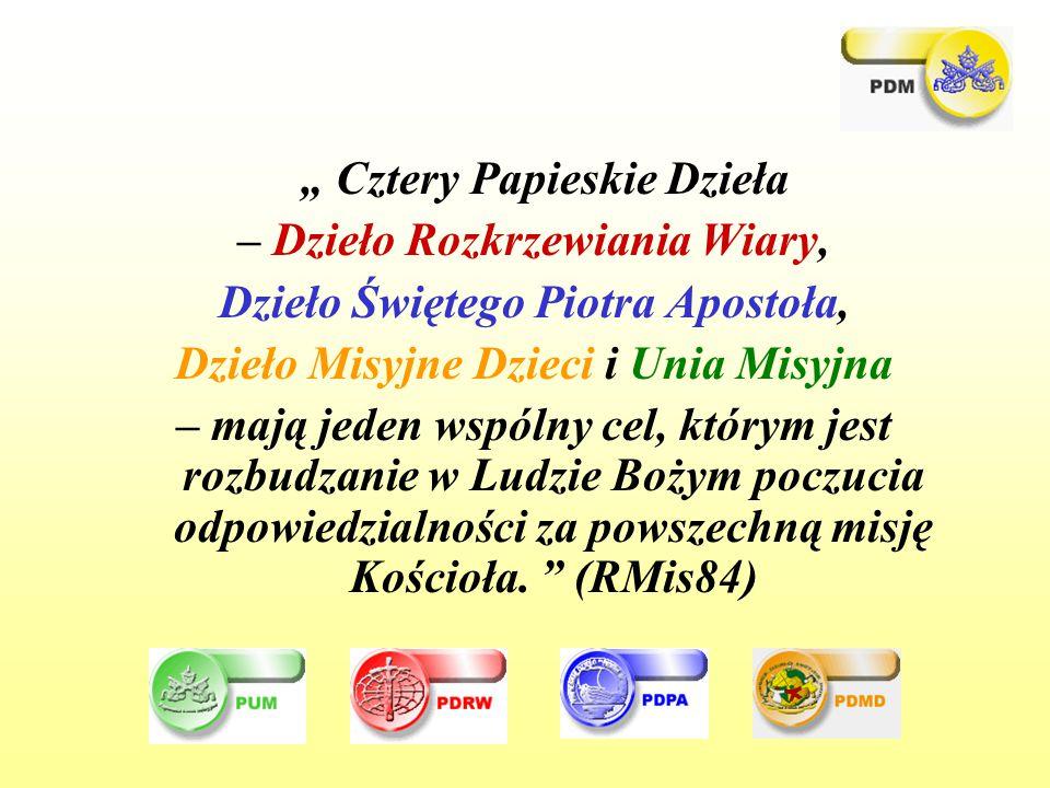 """"""" Cztery Papieskie Dzieła – Dzieło Rozkrzewiania Wiary,"""