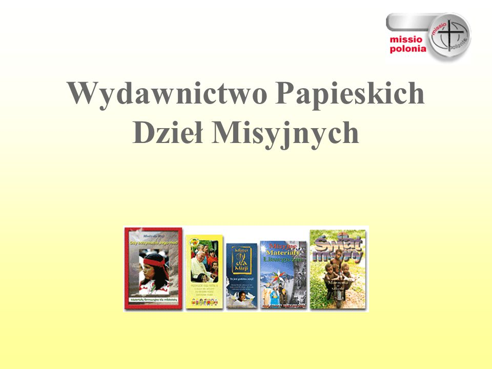 Wydawnictwo Papieskich Dzieł Misyjnych