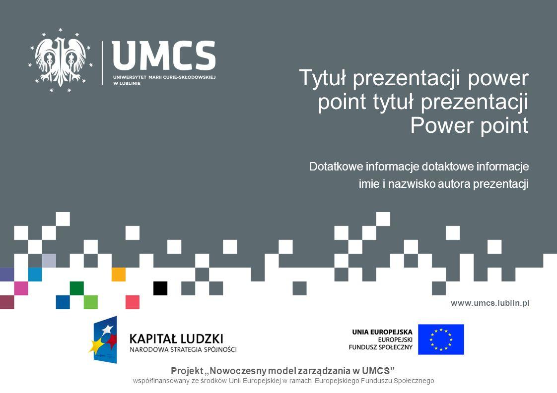 Tytuł prezentacji power point tytuł prezentacji Power point