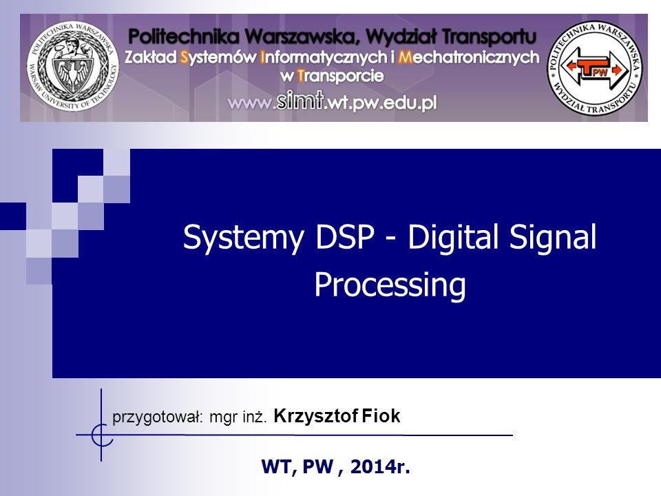 Systemy DSP - Digital Signal Processing