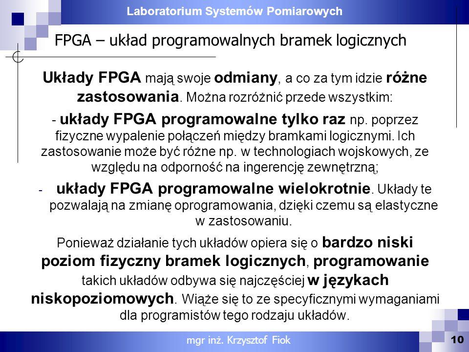 FPGA – układ programowalnych bramek logicznych