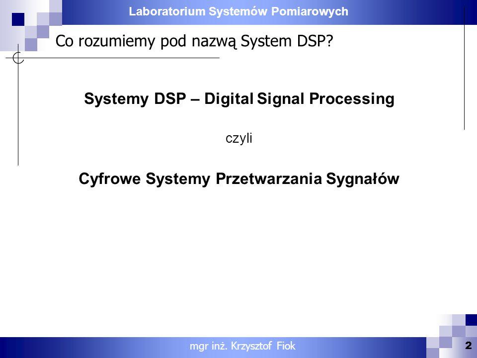 Co rozumiemy pod nazwą System DSP