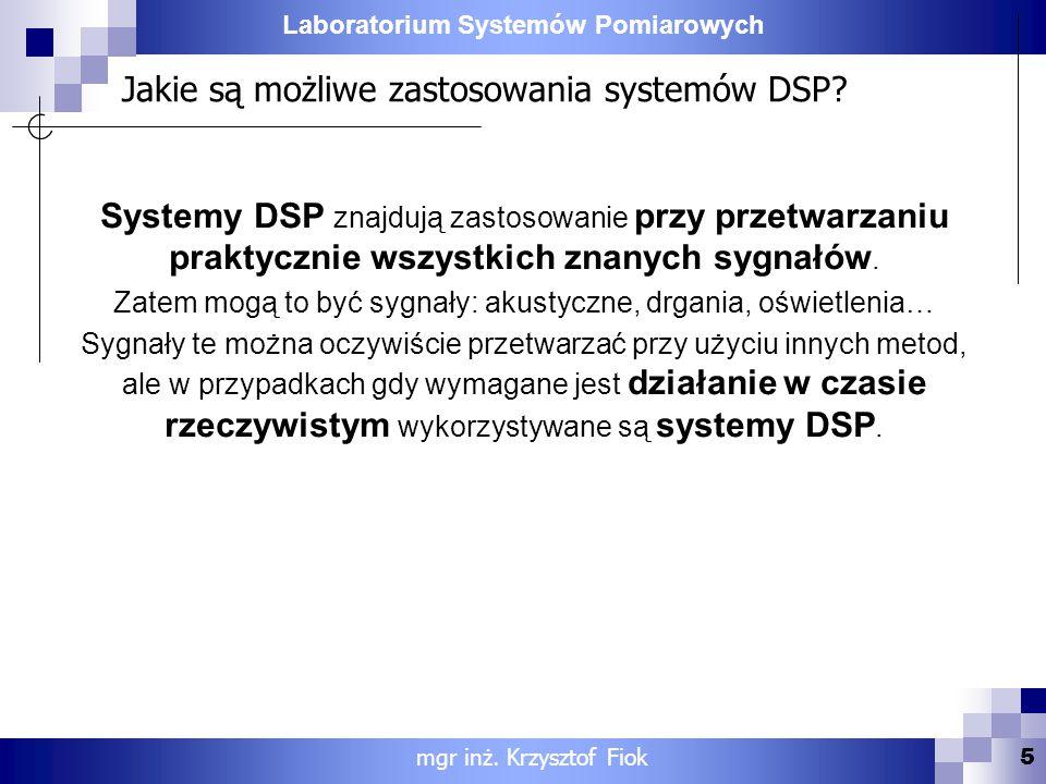Jakie są możliwe zastosowania systemów DSP