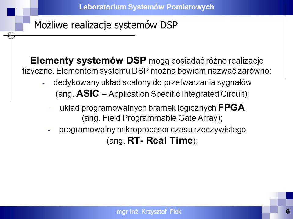 Możliwe realizacje systemów DSP