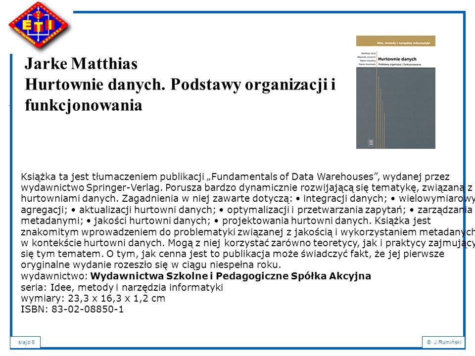 Jarke Matthias Hurtownie danych. Podstawy organizacji i funkcjonowania