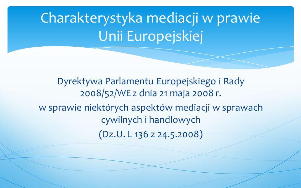 Charakterystyka mediacji w prawie Unii Europejskiej