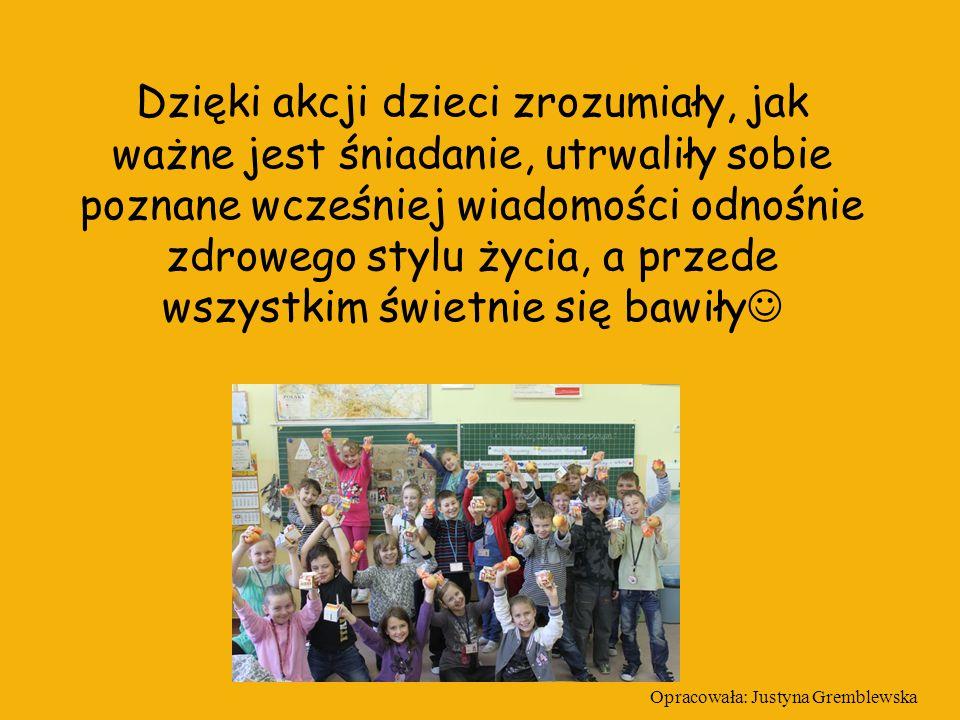 Opracowała: Justyna Gremblewska