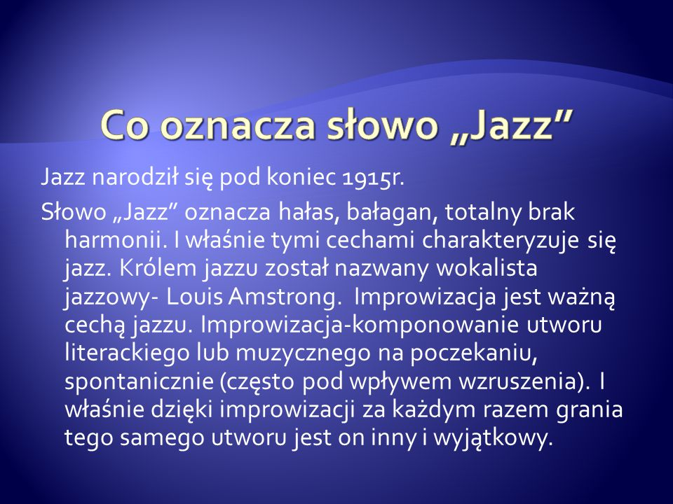 """Co oznacza słowo """"Jazz"""