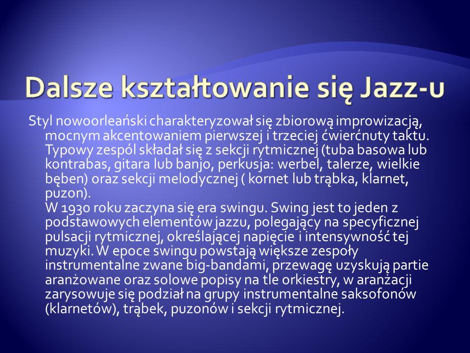 Dalsze kształtowanie się Jazz-u