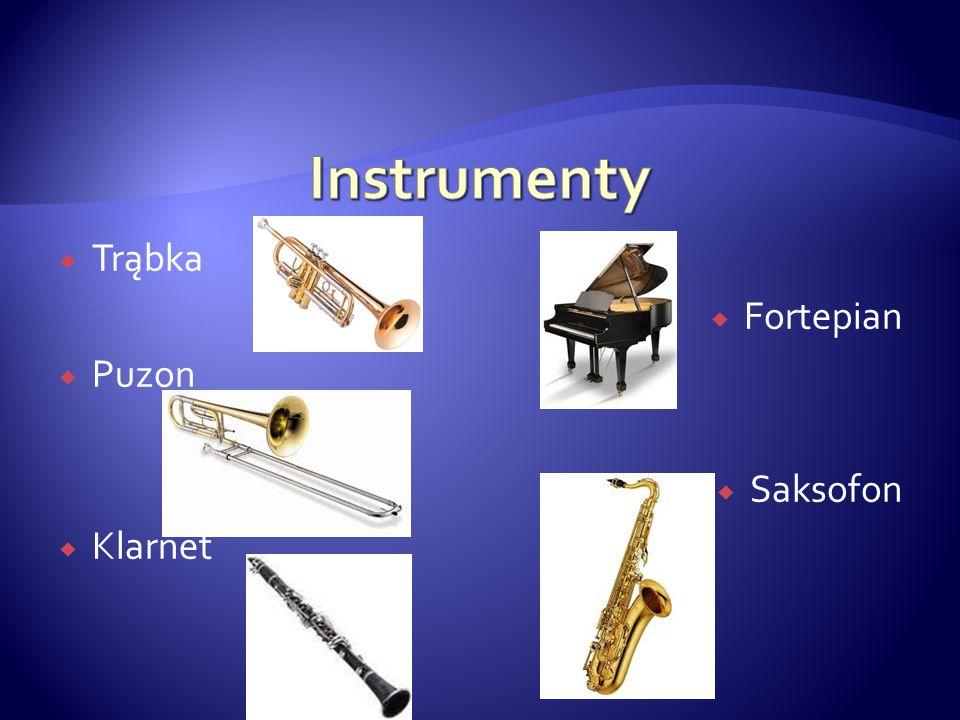 Instrumenty Trąbka Fortepian Puzon Saksofon Klarnet