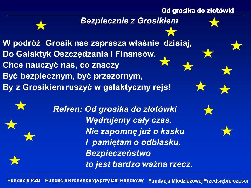 Bezpiecznie z Grosikiem