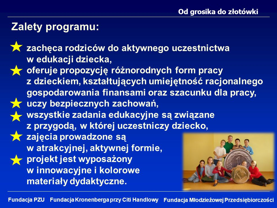Zalety programu: zachęca rodziców do aktywnego uczestnictwa