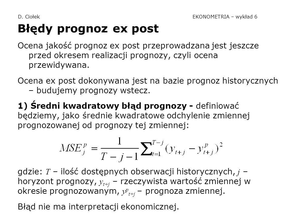 D. Ciołek EKONOMETRIA – wykład 6