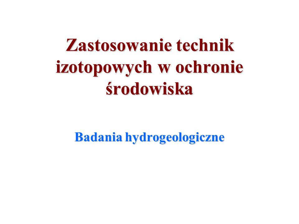 Zastosowanie technik izotopowych w ochronie środowiska