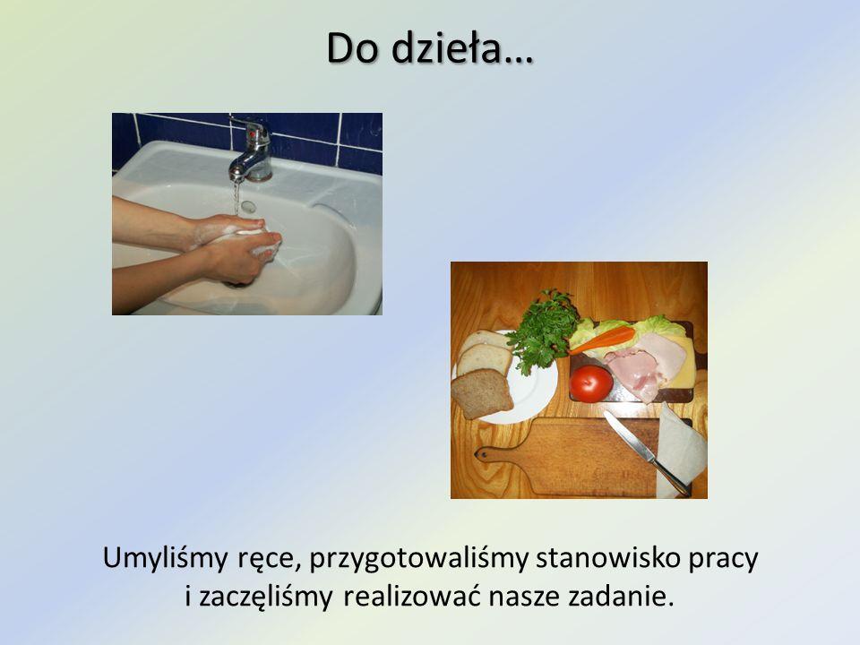 Do dzieła… Umyliśmy ręce, przygotowaliśmy stanowisko pracy