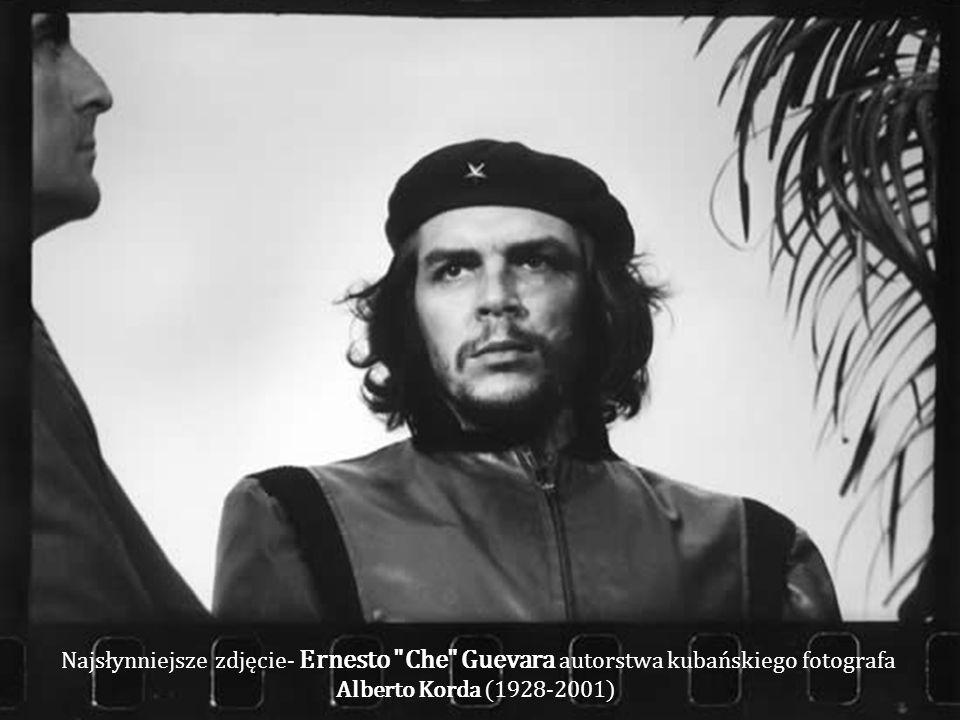 Najsłynniejsze zdjęcie- Ernesto Che Guevara autorstwa kubańskiego fotografa