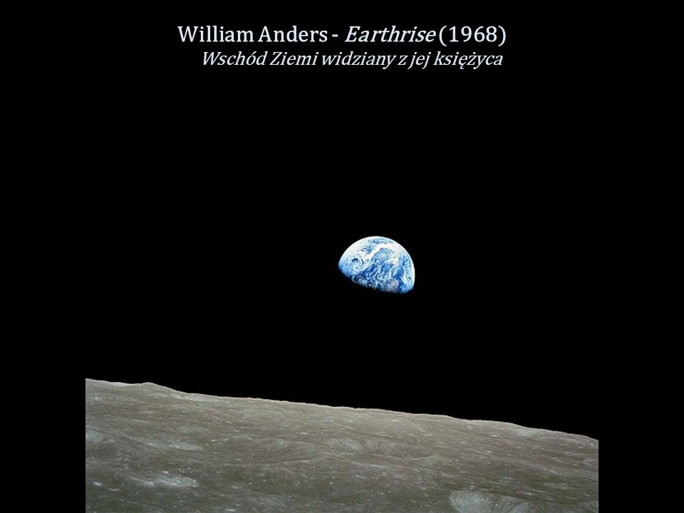 William Anders - Earthrise (1968)