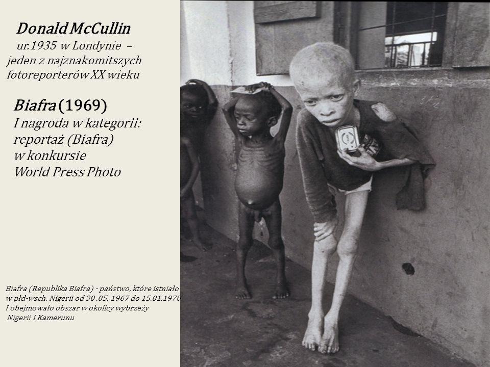 Donald McCullin Biafra (1969) I nagroda w kategorii: reportaż (Biafra)