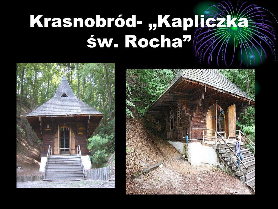 """Krasnobród- """"Kapliczka św. Rocha"""
