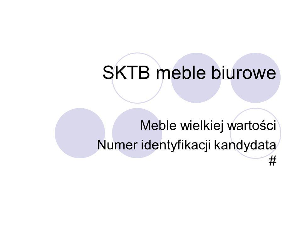 Meble wielkiej wartości Numer identyfikacji kandydata #
