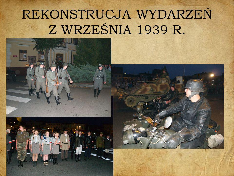 REKONSTRUCJA WYDARZEŃ Z WRZEŚNIA 1939 R.