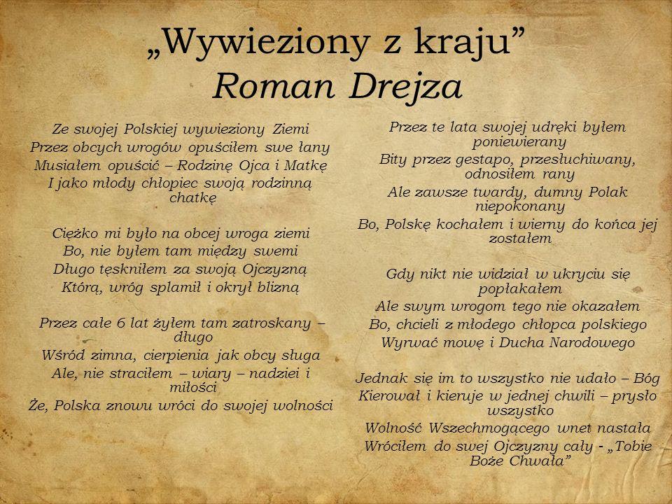 """""""Wywieziony z kraju Roman Drejza"""
