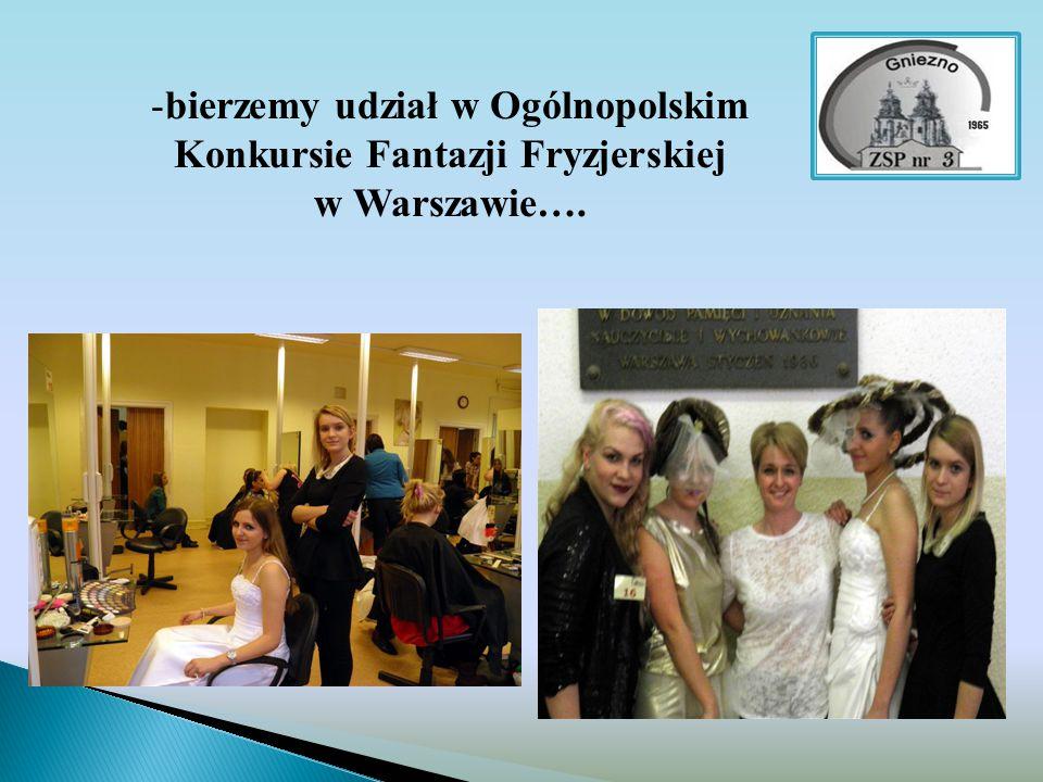 bierzemy udział w Ogólnopolskim Konkursie Fantazji Fryzjerskiej