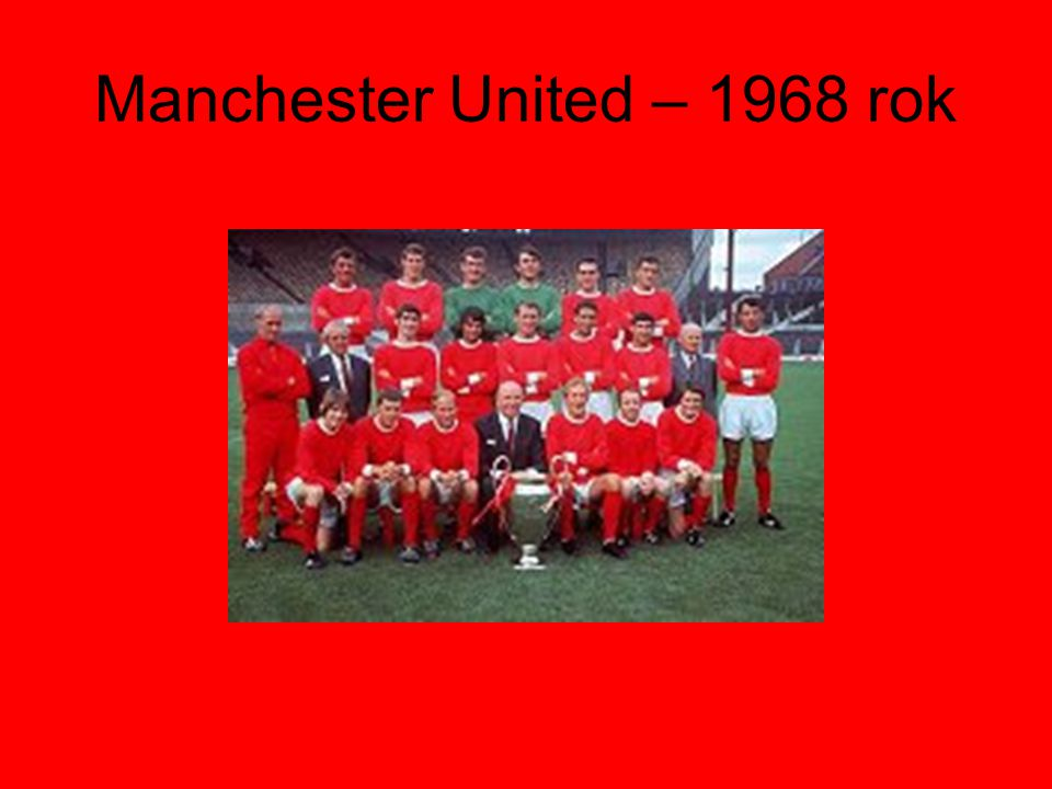 Manchester United – 1968 rok