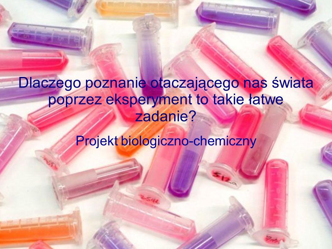 Projekt biologiczno-chemiczny
