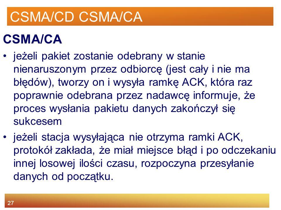 CSMA/CD CSMA/CA CSMA/CA