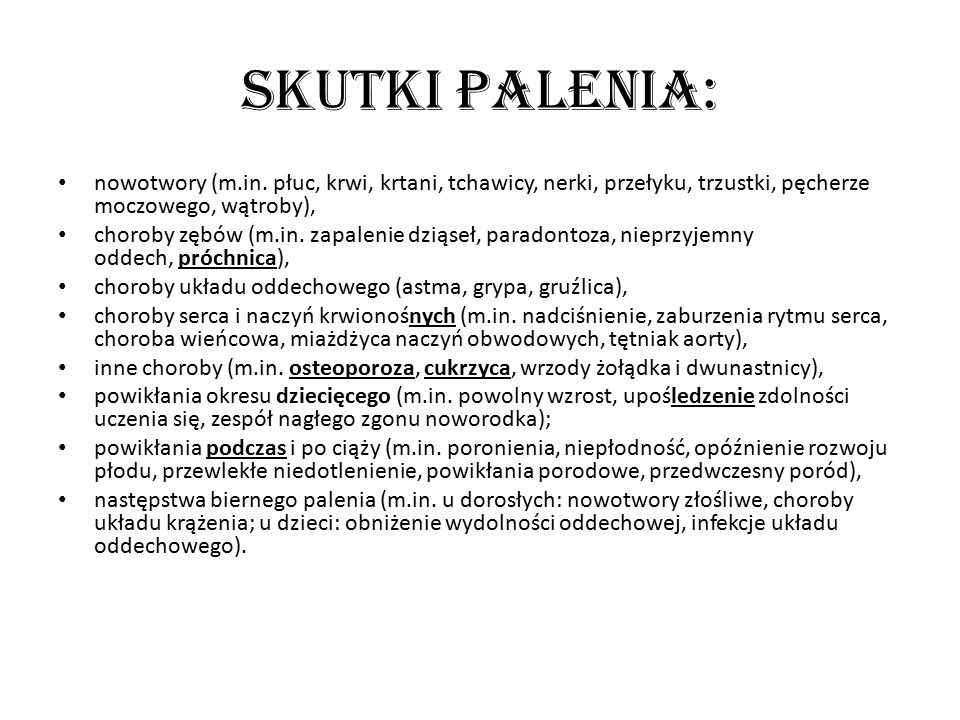 Skutki palenia: nowotwory (m.in. płuc, krwi, krtani, tchawicy, nerki, przełyku, trzustki, pęcherze moczowego, wątroby),