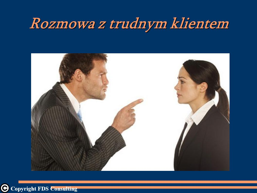 Rozmowa z trudnym klientem