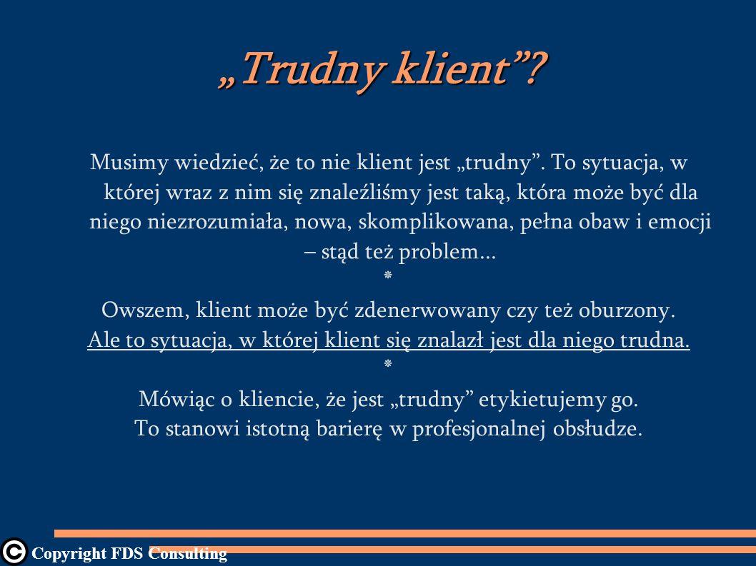 """""""Trudny klient"""
