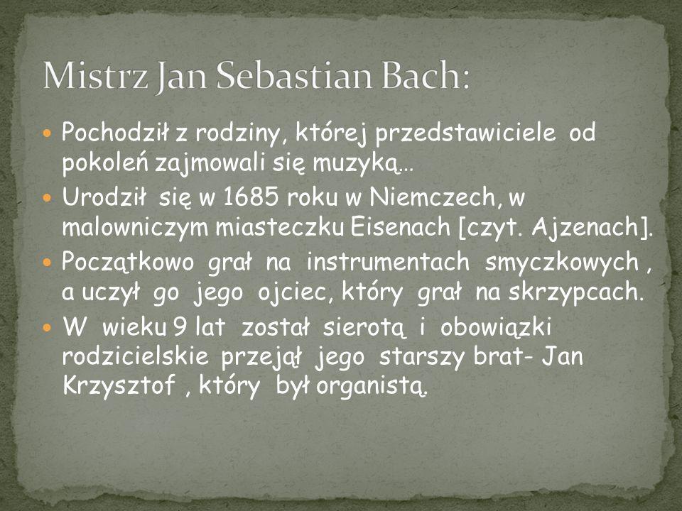 Mistrz Jan Sebastian Bach:
