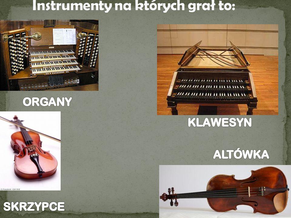 Instrumenty na których grał to: