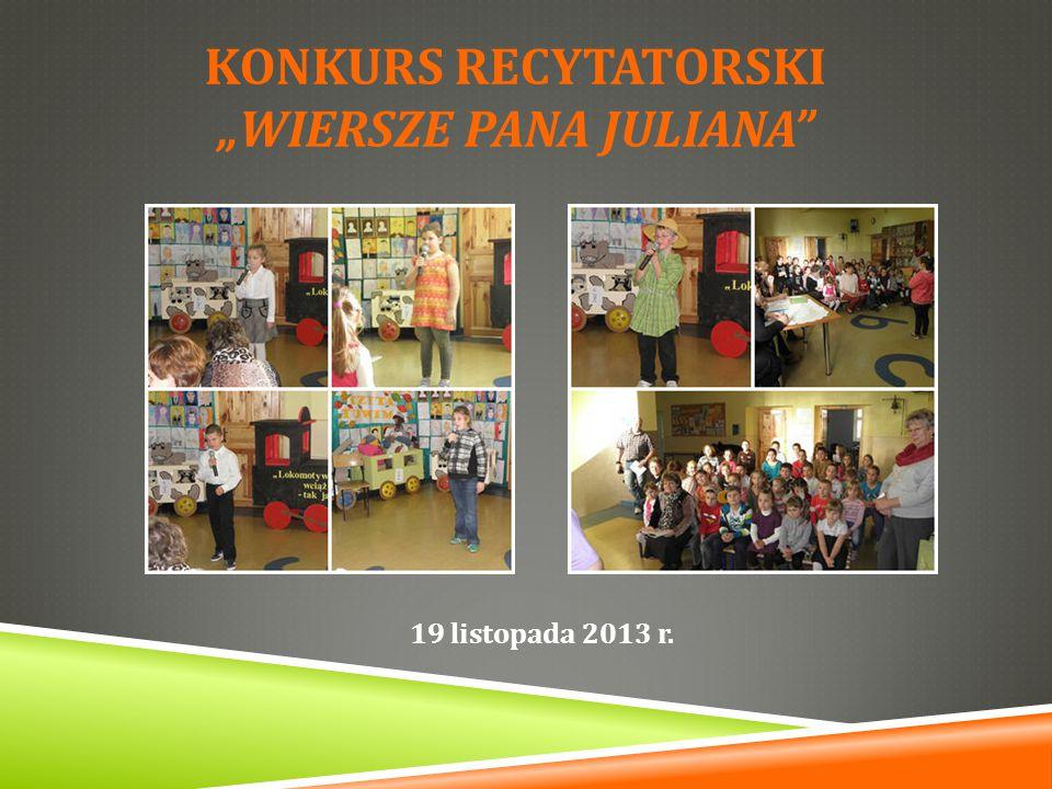 "KONKURS RECYTATORSKI ""Wiersze pana Juliana"