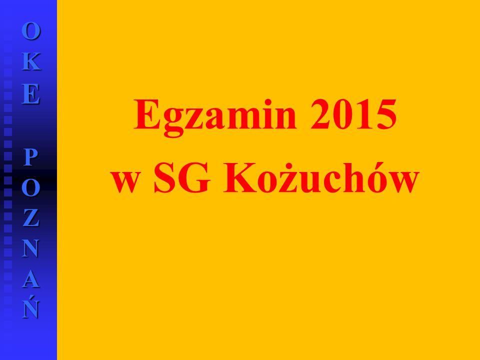 Egzamin 2015 w SG Kożuchów