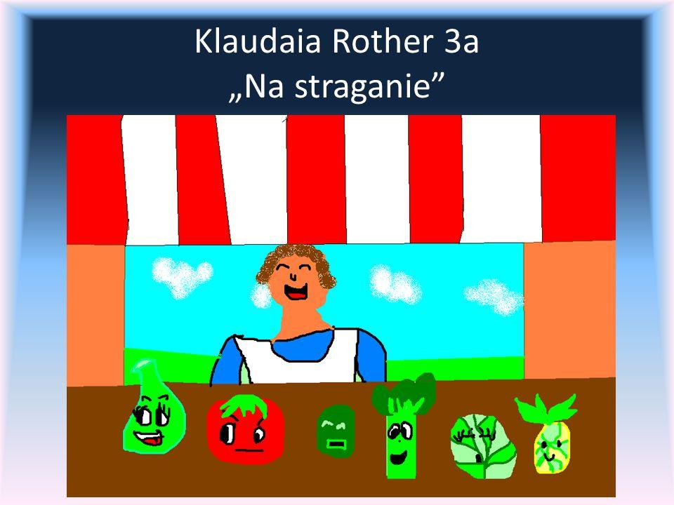 "Klaudaia Rother 3a ""Na straganie"