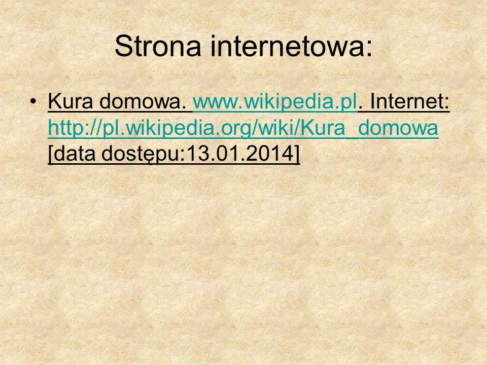 Strona internetowa: Kura domowa. www.wikipedia.pl.
