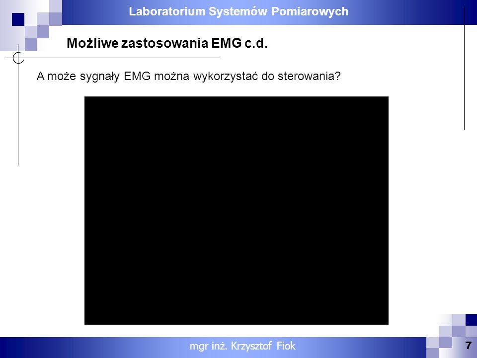 Możliwe zastosowania EMG c.d.