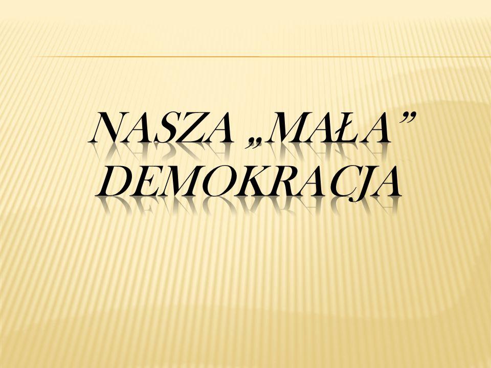 """Nasza """"mała demokracja"""
